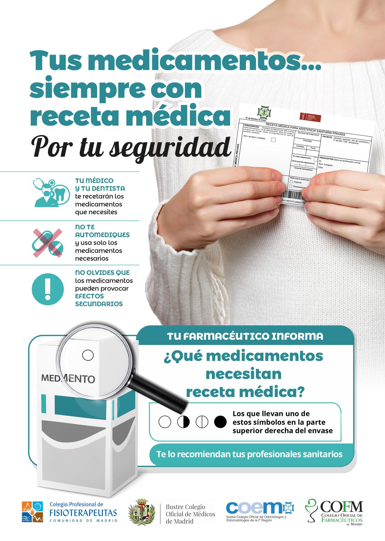 Cartel de la campaña 'Tus medicamentos siempre con receta médica. Por tu seguridad'.